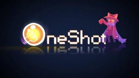 OneShot Teaser