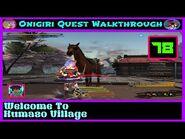 Onigiri Quest Walkthrough - Welcome To Kumaso Village - Part 78🌸🐲