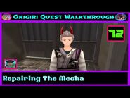 Onigiri Quest Walkthrough - Repairing The Mecha - Part 72🌸🐲