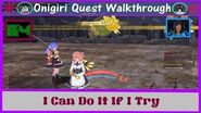 Onigiri Quest Walkthrough I Can Do It If I Try Part 64🐲