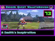 Onigiri Quest Walkthrough - A Smith's Inspiration - Part 73🌸🐲
