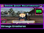 Onigiri Quest Walkthrough - Strange Creatures - Part 85🌸🐲