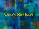 Uma's Birthday!
