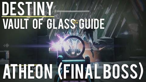 Destiny Vault of Glass Guide - Atheon (Final Boss)