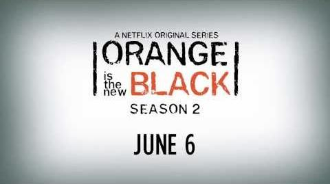 Orange Is The New Black - Season 2 - Teaser - Netflix HD