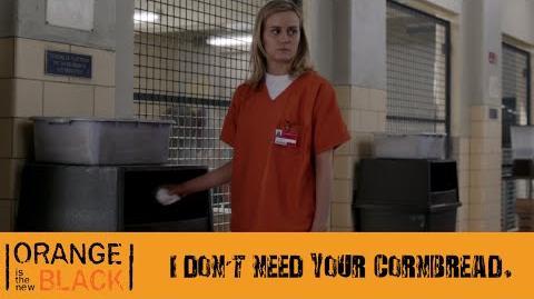 I Don't Need Your Cornbread - Piper and Alex - OITNB - Tit Punch - Season 1