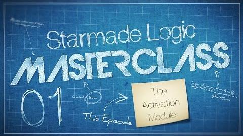 Starmade Masterclass 01 - Logic - The Activation Module