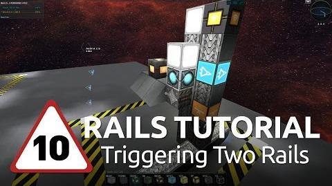 Starmade Rails - 10 - Triggering Two Rails