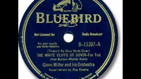 The White Cliffs Of Dover by Glenn Miller & Orchestra on 1941 Bluebird 78.