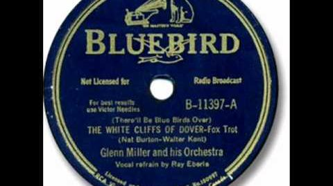 The White Cliffs Of Dover by Glenn Miller & Orchestra on 1941 Bluebird 78.