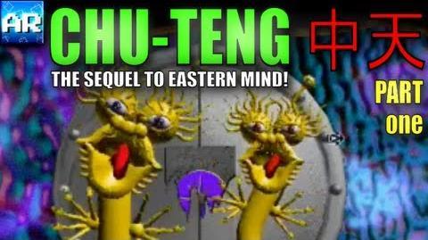 SEQUEL TO EASTERN MIND! - Chu-Teng 中天 - (Part 1)