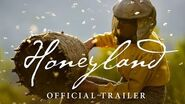 Honeyland Official Trailer – In Theaters July 26, 2019