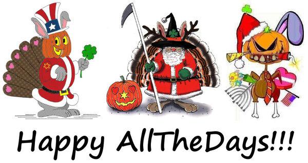 Happy Allthedays