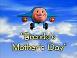 Brenda's Mother's Day