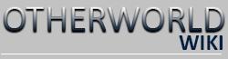Otherworld Wiki