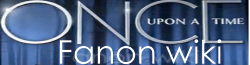 Once Upon a Time Fanon Wikia