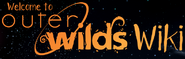 Welcome to OuterWilds Wiki