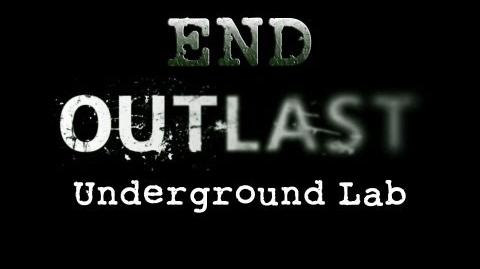 Outlast END Underground Lab - Gameplay Walkthrough HD No Commentary
