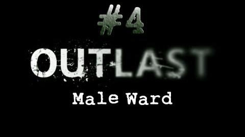 Outlast_CH._4_Male_Ward_-_Gameplay_Walkthrough_HD_No_Commentary-0