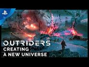 Outriders - Creating a New Universe - PS4, PS5