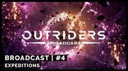 Outriders Broadcast 4 Expeditions 4k