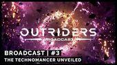 Broadcast 3 The Technomancer Unveiled 4k
