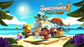 Overcooked! 2 - Surf 'n' Turf - Launch Trailer (Steam, Nintendo Switch, PlayStation 4, Xbox One)