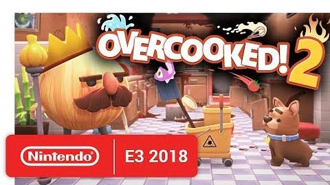 Overcooked 2 - Announcement Trailer - Nintendo E3 2018