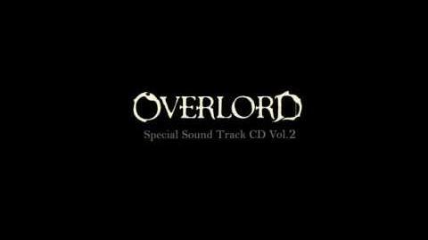 Overlord OST CD2 18 「漆黒聖典」 'jet black scriptures'