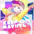Keep on raving!!.jpg