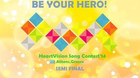 HeartVision Song Contest 14 - Athens - SEMI FINAL