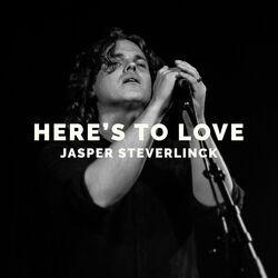 Jasper Steverlinck Here's to love.jpg