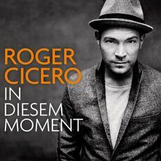 Roger-Cicero-In-diesem-Moment.jpg