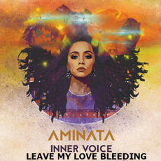 Aminata Leve My Love Bleeding.jpg