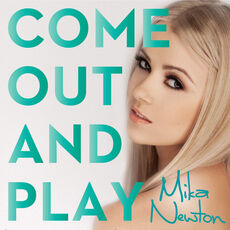 Mika Newton Come out and play.jpg