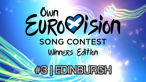Own Eurovision Song Contest Winners Edition 3 The Recap Edinburgh, Scotland