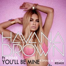 R3hab ft. Havana Brown youllbemine.jpeg