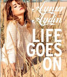 Life goes on Aynur Aydin.jpg
