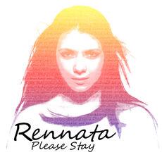 Rennata Please Stay.jpg