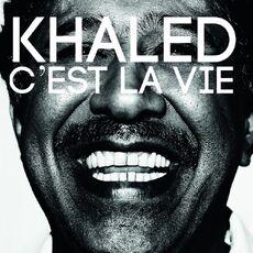 Khaled-cest-la-vie.jpg