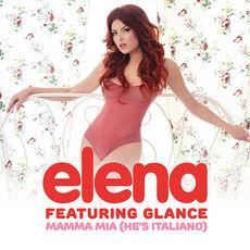 Elena-ft.-Glance---Mamma-Mia- He s-Italiano .jpg