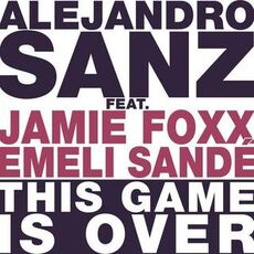 Alejandro Sanz feat. Emeli Sandé & Jamie Foxx.jpg