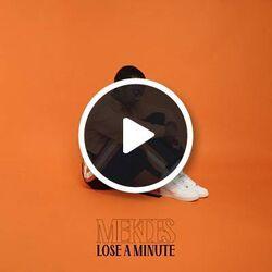 Lose a Minute Mekdes.jpg