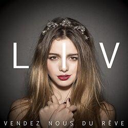 LIV - Vendez Nous Du Rêve.jpg