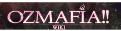Ozmafia Wiki