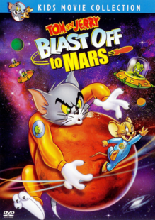 Tom and Jerry Blast Off to Mars 2005 DVD Cover.PNG