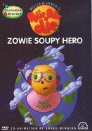 Zowie Soupy Hero DVD