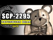 SCP-2295 illustrated (The Bear With A Heart Of Patchwork)