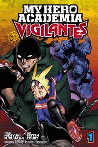 My Hero Academia Vigilantes Manga Volume 1 Cover