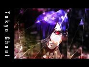 Tokyo Ghoul – Opening Theme – Unravel